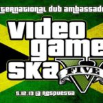 International Dub Ambassadors presenta: Video Game Ska V!